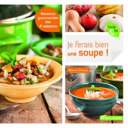 Soupes, par Marie Chioca, éditions Terre Vivante