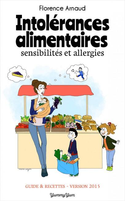 Les intolérances alimentaires, sensibilités et allergies, par Florence Arnaud