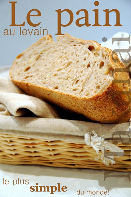 Le pain au levain le plus simple du monde