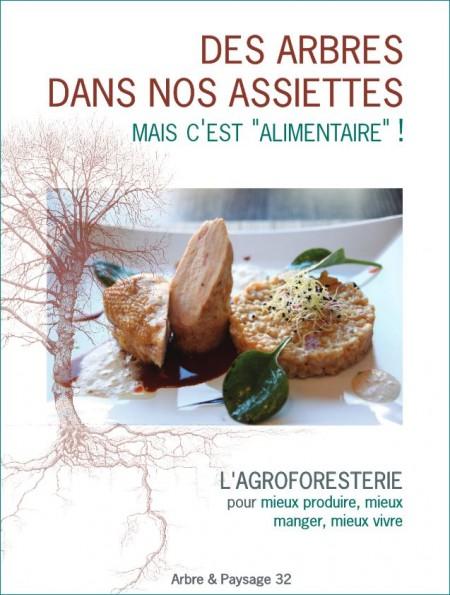 """Capture d'image de la couverture de """"Des arbres dans nos assiettes, mais c'est """"alimentaire"""" !"""", sur l'agroforesterie"""